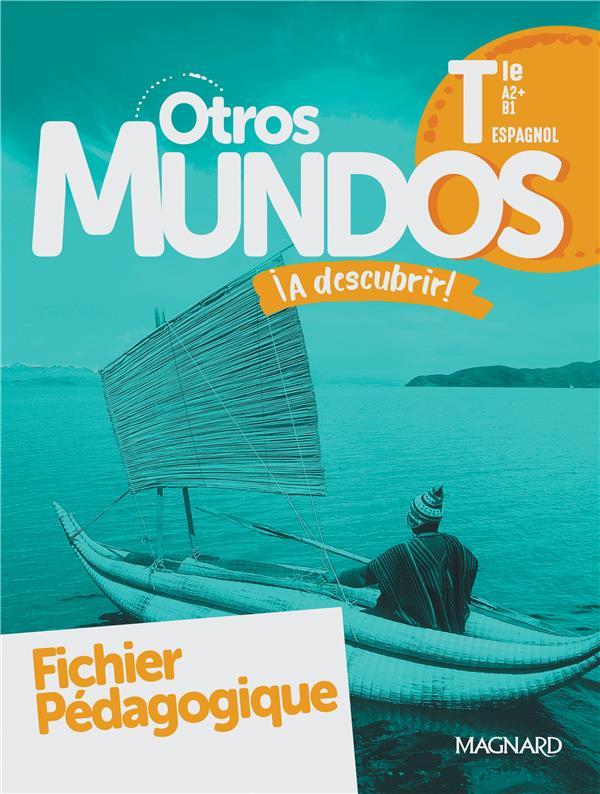 Otros mundos ia descubrir! espagnol tle (2020) - fichier pedagogique