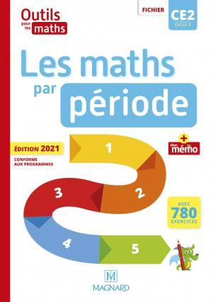 Outils pour les maths ce2 (2021) - les maths par periode - fichier + memo