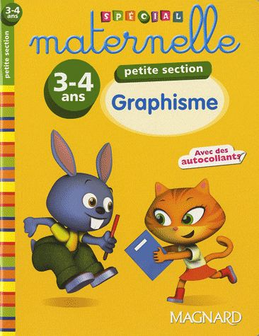 2011 SPECIAL MATERNELLE GRAPHISME PS 3 4 ANS