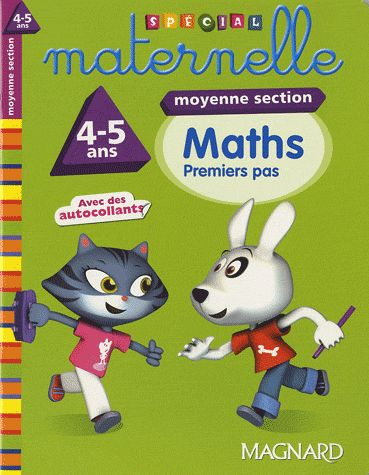 2011 SPECIAL MATERNELLE MATHS MS 4 5 ANS