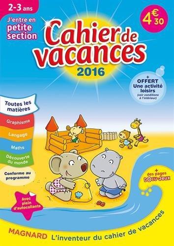 2016 CAHIERS DE VACANCES J'ENTRE EN PS 2 3 ANS