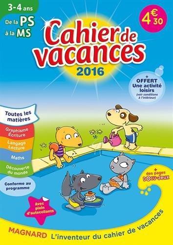 2016 CAHIERS DE VACANCES J'ENTRE EN MS 3 4 ANS