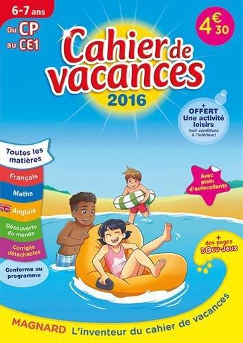 2016 CAHIERS DE VACANCES DU CP AU CE1 6 7 ANS