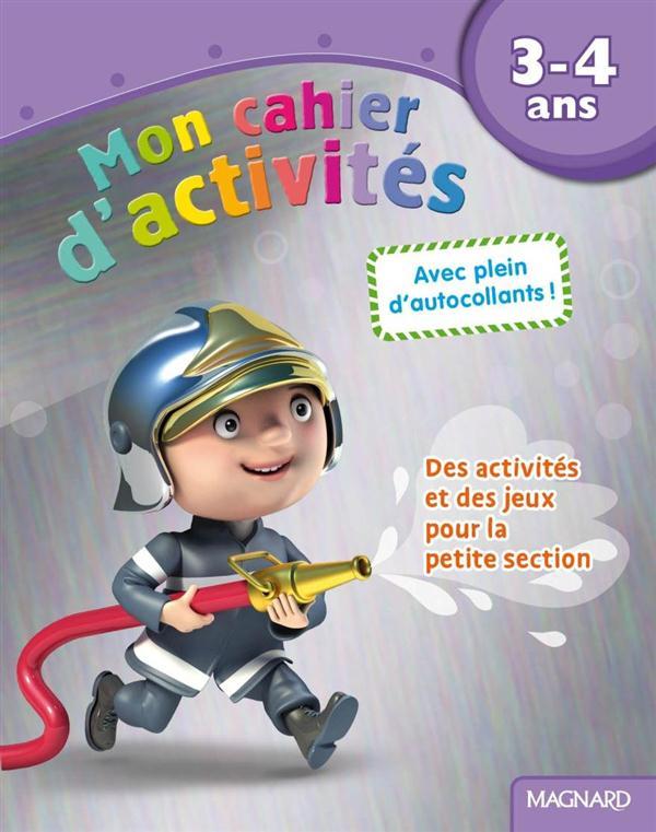 3 - 4 ANS MON CAHIERS D'ACTIVITES POMPIER