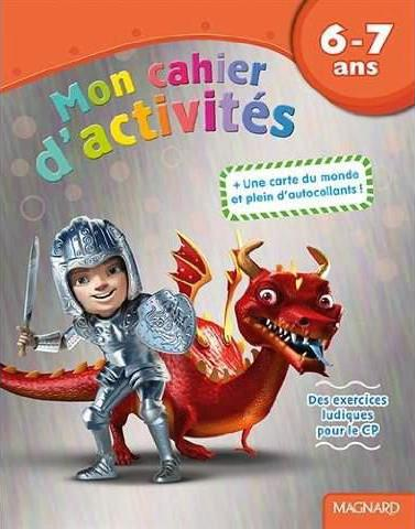 6 - 7 ANS MON CAHIER D'ACTIVITES DRAGON