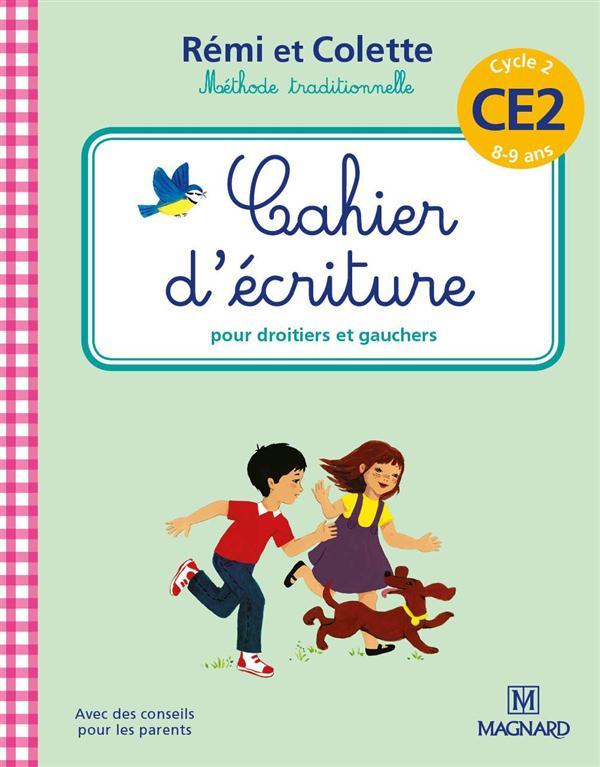 2016 CAHIER D'ECRITURE REMI ET COLETTE CE2 8 9 ANS