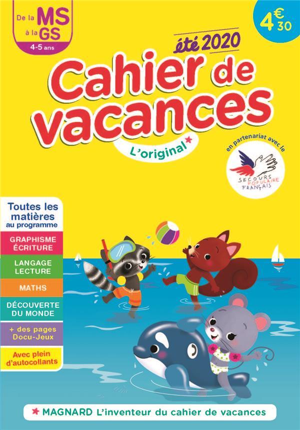 CAHIER DE VACANCES 2020, DE LA MS VERS LA GS 4-5 ANS