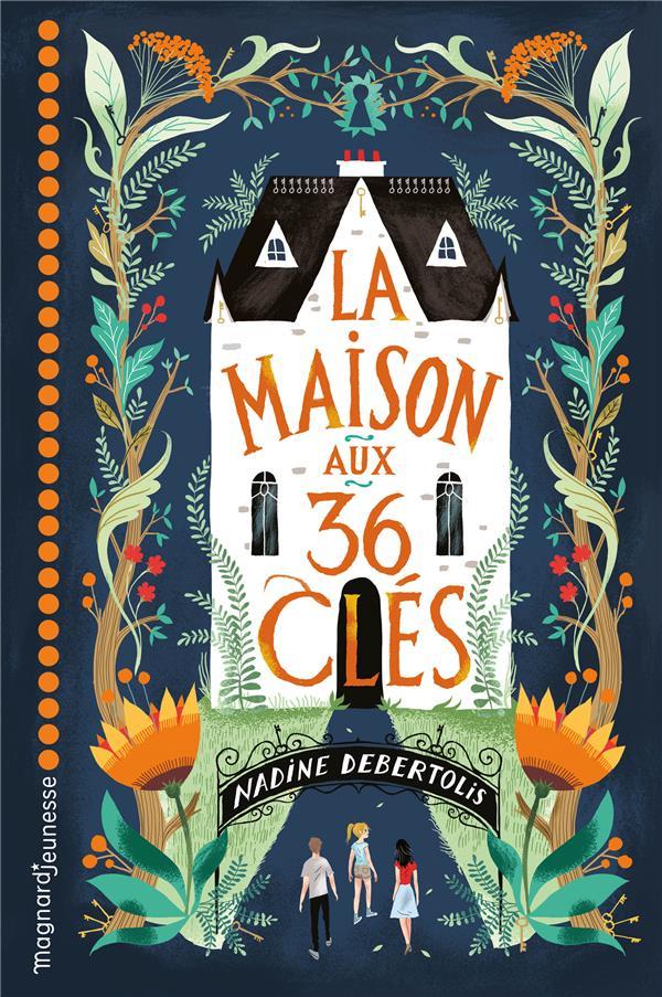 LA MAISON AUX 36 CLES