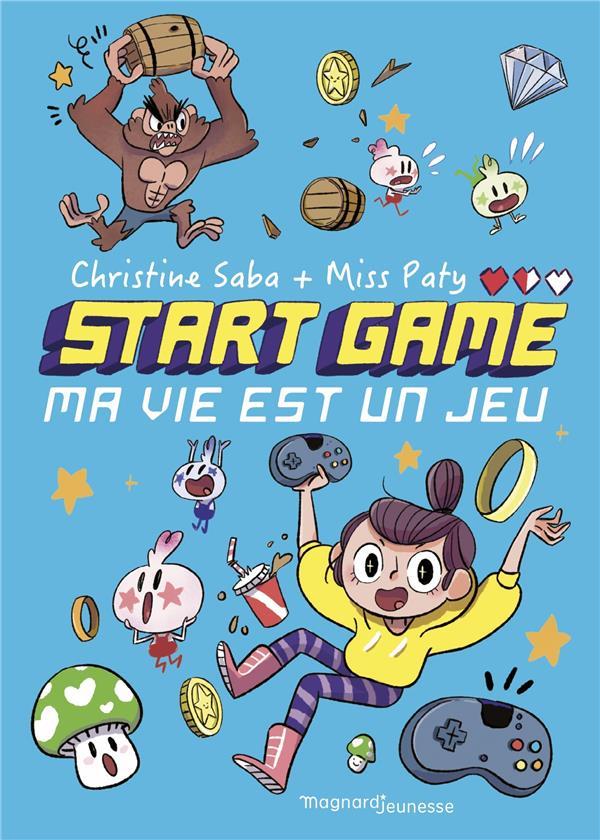 Start game t1 - ma vie est un jeu !