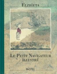 PETIT NAVIGATEUR ILLUSTRE (LE)