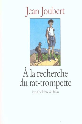 A LA RECHERCHE DU RAT TROMPETTE