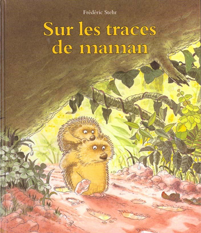 SUR LES TRACES DE MAMAN