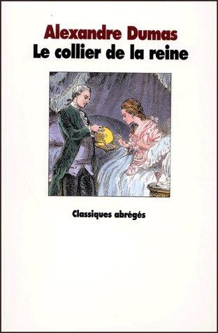 COLLIER DE LA REINE (LE)