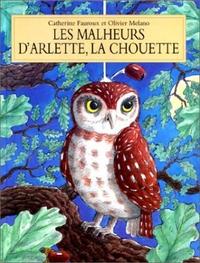 MALHEURS D ARLETTE LA CHOUETTE (LES)