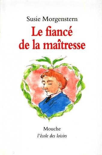 FIANCE DE LA MAITRESSE (LE)
