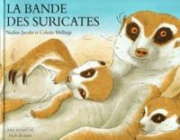 BANDE DES SURICATES (LA)