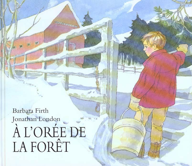 A L OREE DE LA FORET