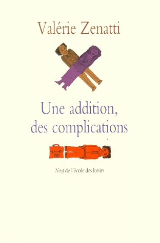 ADDITION DES COMPLICATIONS (UNE)