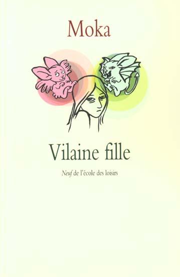 VILAINE FILLE