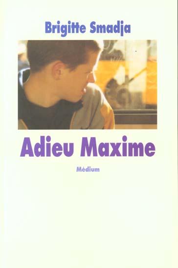 ADIEU MAXIME