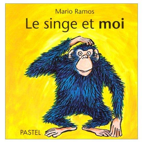 SINGE ET MOI (LE)