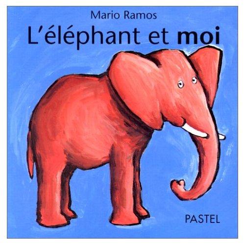 L'ELEPHANT ET MOI