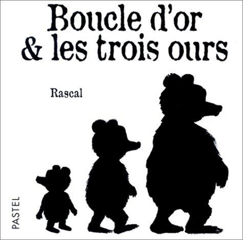 BOUCLE D'OR & LES 3 OURS (CF NE)