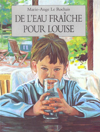 DE L EAU FRAICHE POUR LOUISE