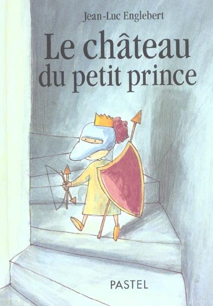 Chateau du petit prince (le)
