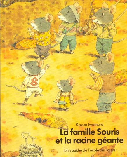 Famille souris et la racine geante (la)