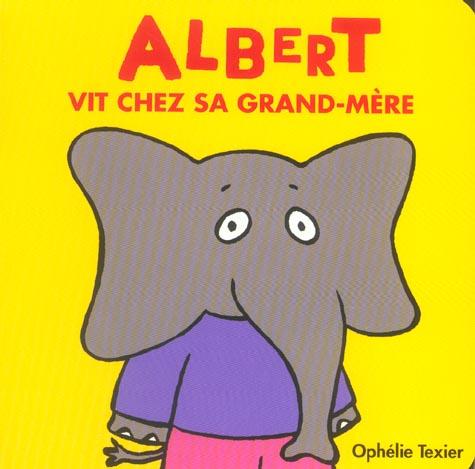 ALBERT VIT CHEZ SA GRAND-MERE