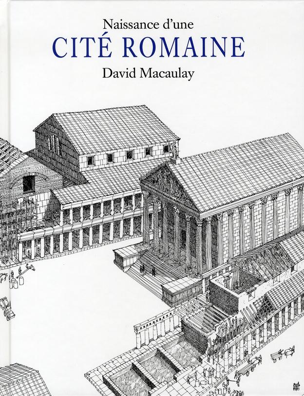 NAISSANCE D UNE CITE ROMAINE
