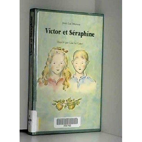 VICTOR ET SERAPHINE