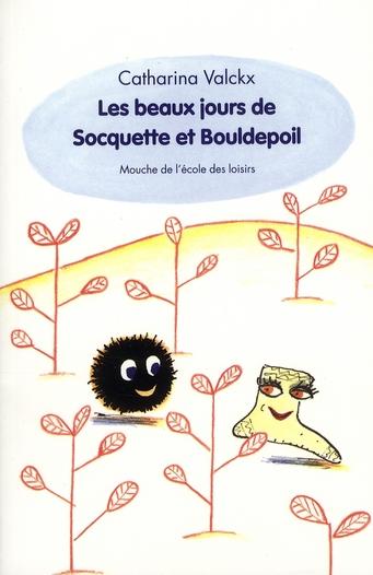 BEAUX JOURS DE SOCQUETTE ET BOULDEPOIL
