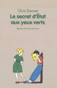 SECRET D ETAT AUX YEUX VERTS (LE) NE