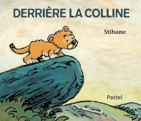DERRIERE LA COLLINE