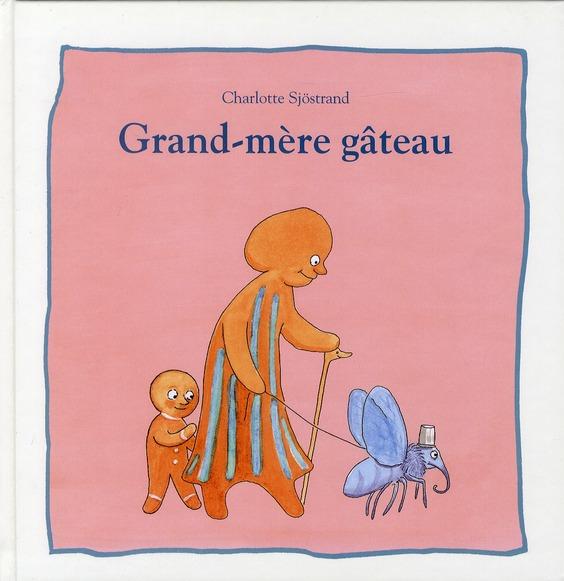 GRAND MERE GATEAU
