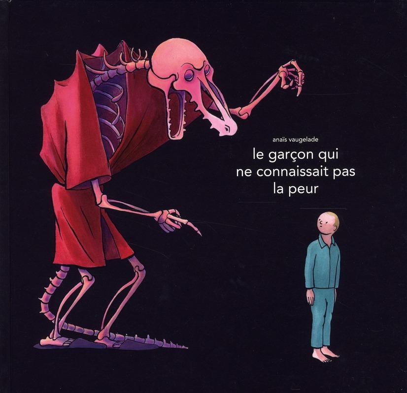 GARCON QUI NE CONNAISSAIT PAS LA PEUR (L