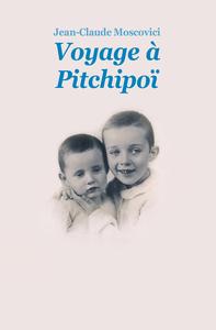 VOYAGE A PITCHIPOI NOUVELLE EDITION