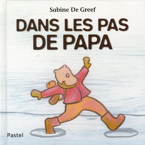 DANS LES PAS DE PAPA