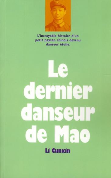 DERNIER DANSEUR DE MAO (LE)