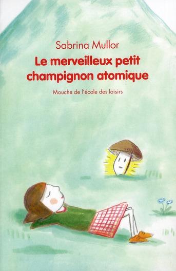MERVEILLEUX PETIT CHAMPIGNON ATOMIQUE (L