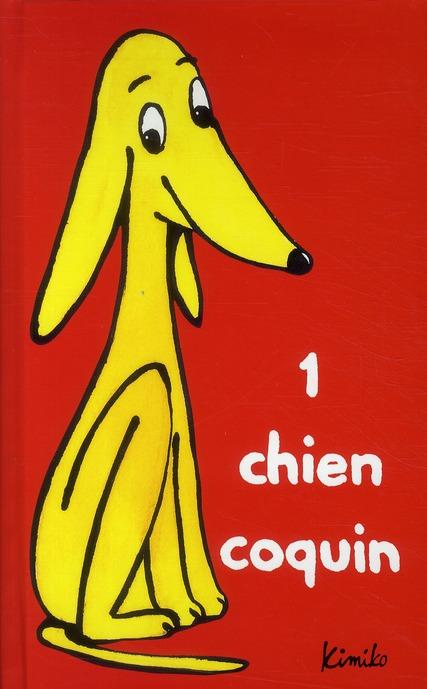 1 CHIEN COQUIN