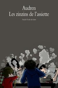 ZINZINS DE L ASSIETTE (LES)