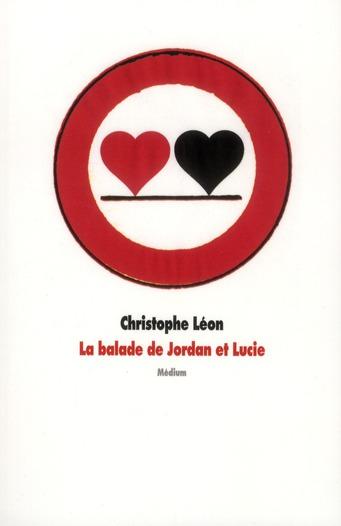 BALADE DE JORDAN ET LUCIE (LA)