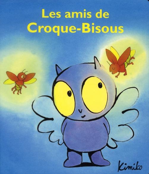 AMIS DE CROQUE BISOUS (LES)