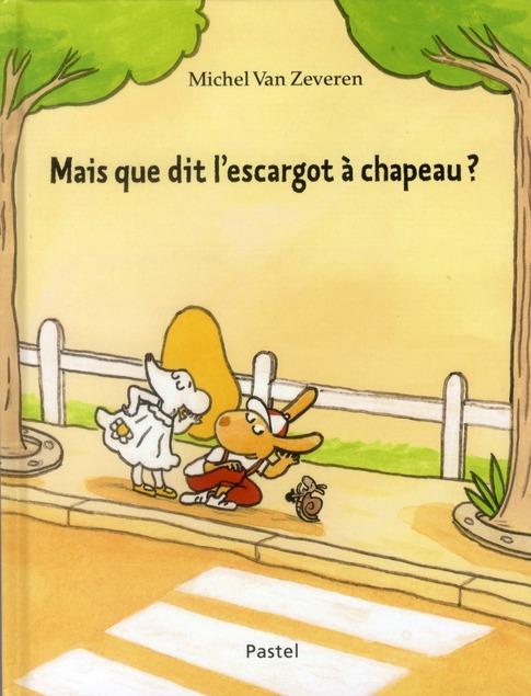 MAIS QUE DIT L ESCARGOT A CHAPEAU