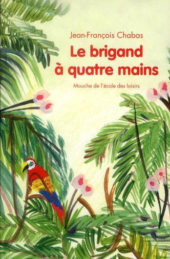 Brigand a quatre mains (le)