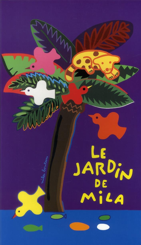 JARDIN DE MILA (LE)