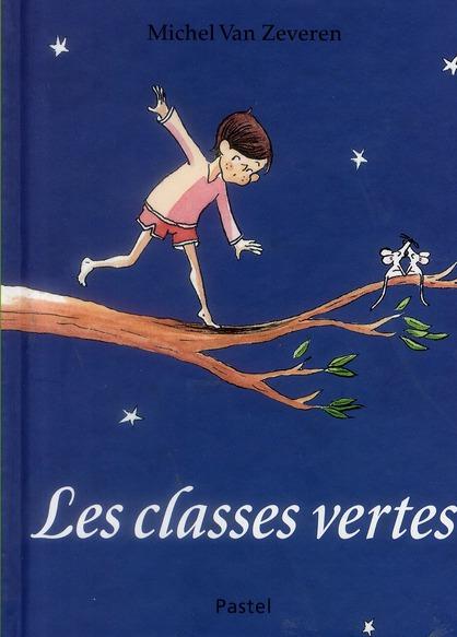 CLASSES VERTES (LES)